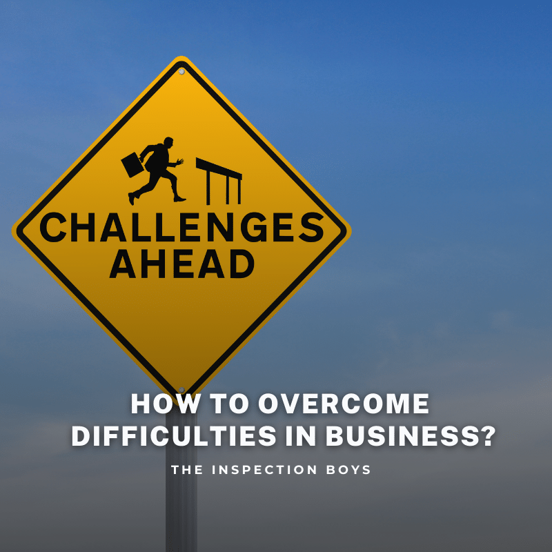 how to deal with difficulties in business?